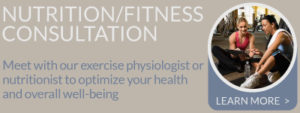 Meet with our exercise physiologist or nutritionist